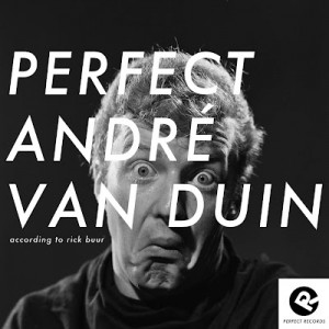Perfect-Andre-van-Duin