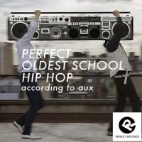 Perfect-Oldest-School-Hiphop