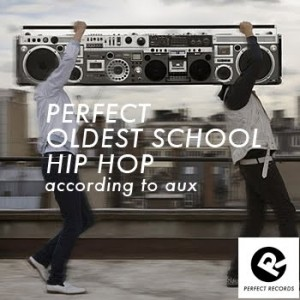 Perfect-Oldest-School-Hiphop