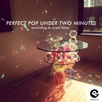 perfect-pop-under-two-minutes
