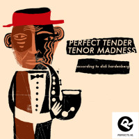 perfect-tender-tenor-madness