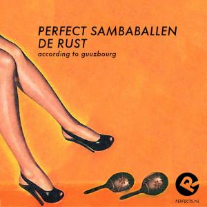 perfect_sambaballen_de rust