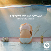 perfect_come_down
