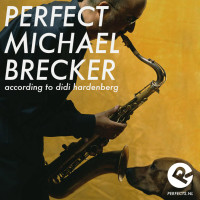 perfect_michael_brecker