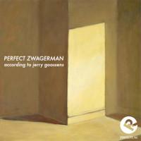 perfect_zwagerman_