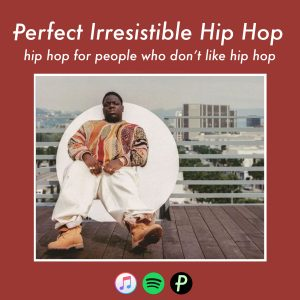 perfect_irresistible_hiphop