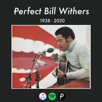 Perfect_Bill_Withers